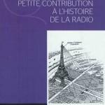 Petite contribution a l'histoire de la Radio