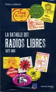 La bataille des Radios libres 1977-1981