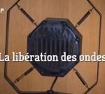 La libération des Ondes sur LCP